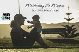 Mothering the Mama-