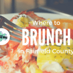 Where to Brunch in Fairfield County