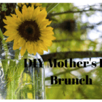 Mother's Day DIY Brunch