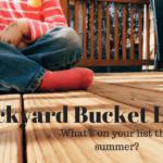 Backyard Bucket List