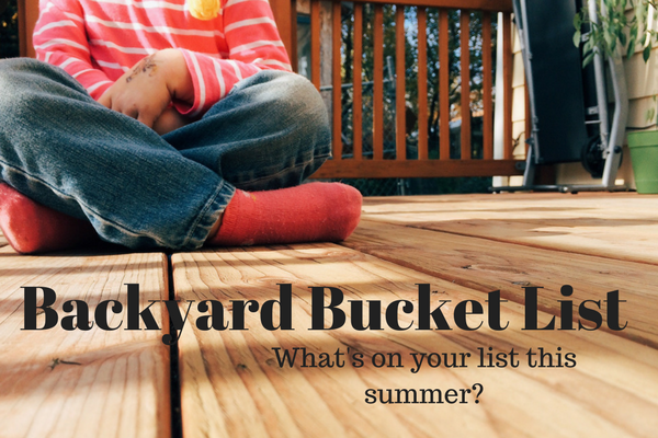 backyard bucket list