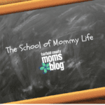 The School of Mommy Life