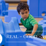 Real. Good. Play. {and old fashioned fun!}