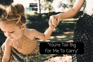 -You're Too Big For Me To Carry-