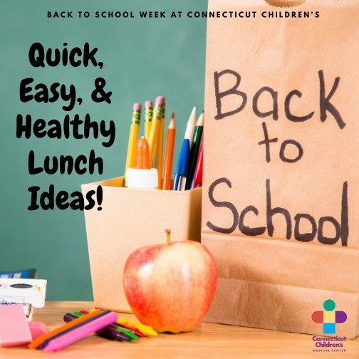 Need Quick Healthy Lunch Ideas For Your Little One S Lunchbox Connecticut Children S Medical Center S Nutritionists Share Delicious Tips To Keep Your