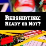 Redshirting: Ready or Not?