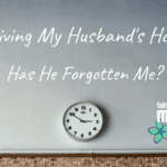 Surviving My Husband's Hobby: Has He Forgotten Me?