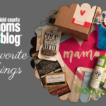 Fairfield County Moms Blog Favorite Things