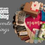 Fairfield County Moms Blog Favorite Things