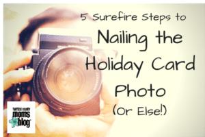 Nailing the Holiday Card Photo