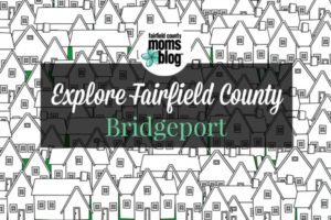explorefairfieldcounty_bridgeport