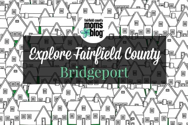 explorefairfieldcounty_bridgeport