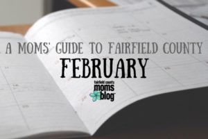 Moms Guide February Fairfield County