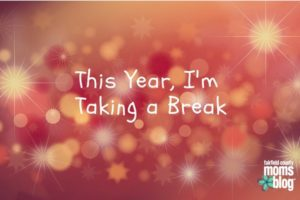This Year I'm Taking a Break
