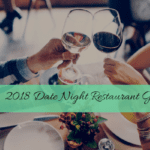 2018 Date Night Restaurant Guide