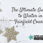 The Ultimate Guide to Winter in Fairfield County