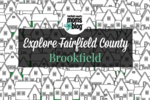 explorefairfieldcounty_brookfield