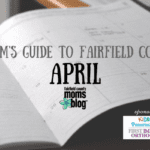 A Mom's Guide to Fairfield County :: April 2018