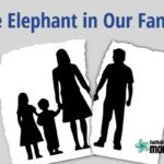 The Elephant in Our Family