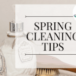 5 Spring Cleaning Pro Tips!