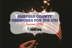 Fairfield County Fireworks Summer 2018