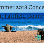 Summer 2018 Concerts in Fairfield County