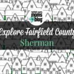 Explore Fairfield County :: Sherman
