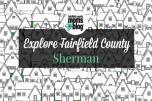 explorefairfieldcounty_sherman