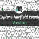 Explore Fairfield County :: Weston