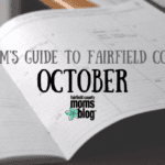 A Mom's Guide to Fairfield County :: October 2018