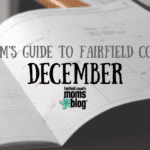 A Mom's Guide to Fairfield County :: December 2018