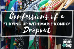 Confessions of a _Tidying Up with Marie Kondo_ Dropout