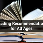 Reading Recommendations for All Ages